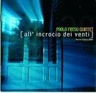 PAOLO FRESU [All'incrocio dei venti] live in Matera 2004 album cover